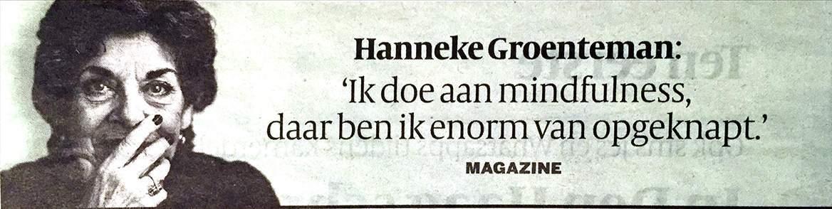 Hanneke Groenteman doet aan mindfulness
